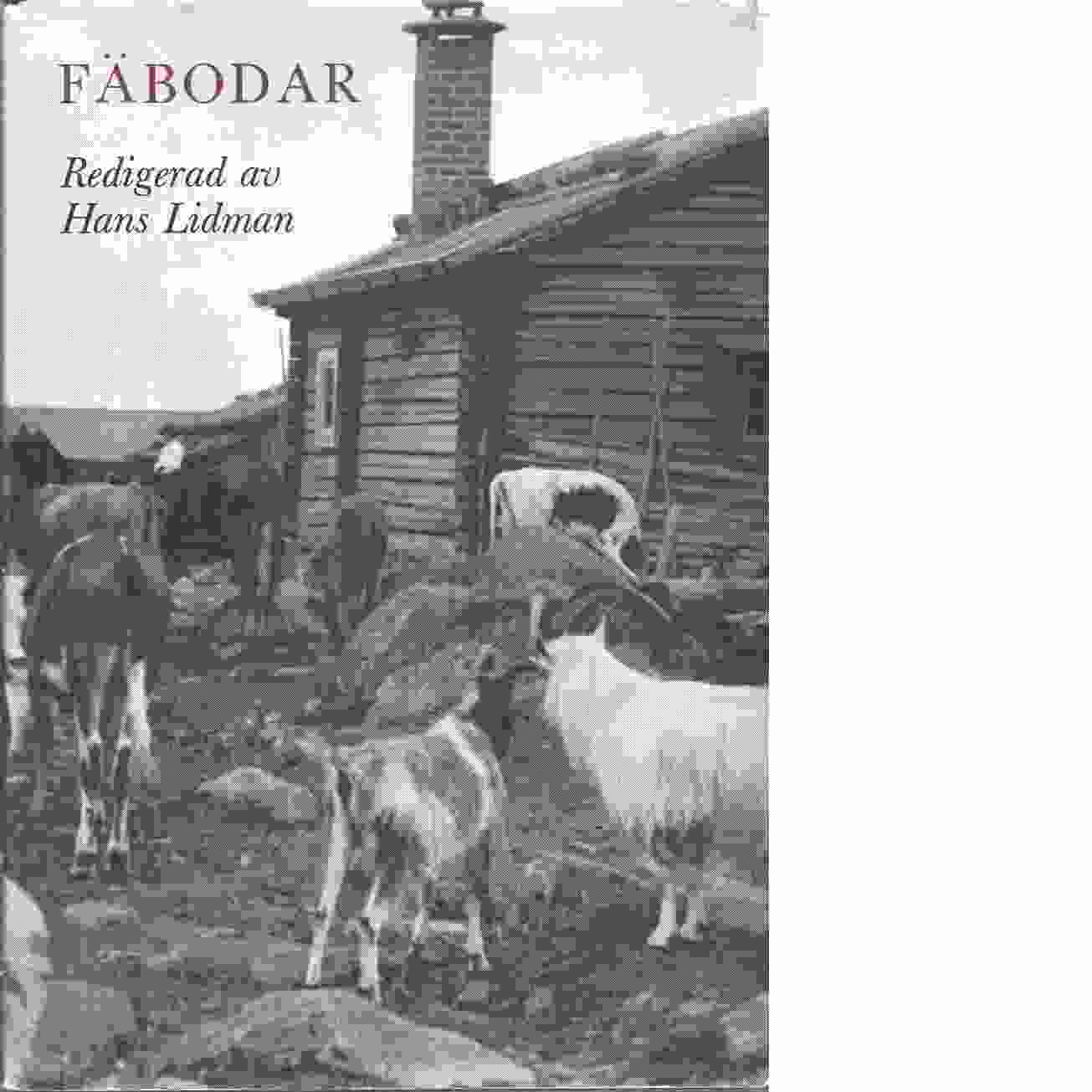 Fäbodar - Lidman, Hans Red.