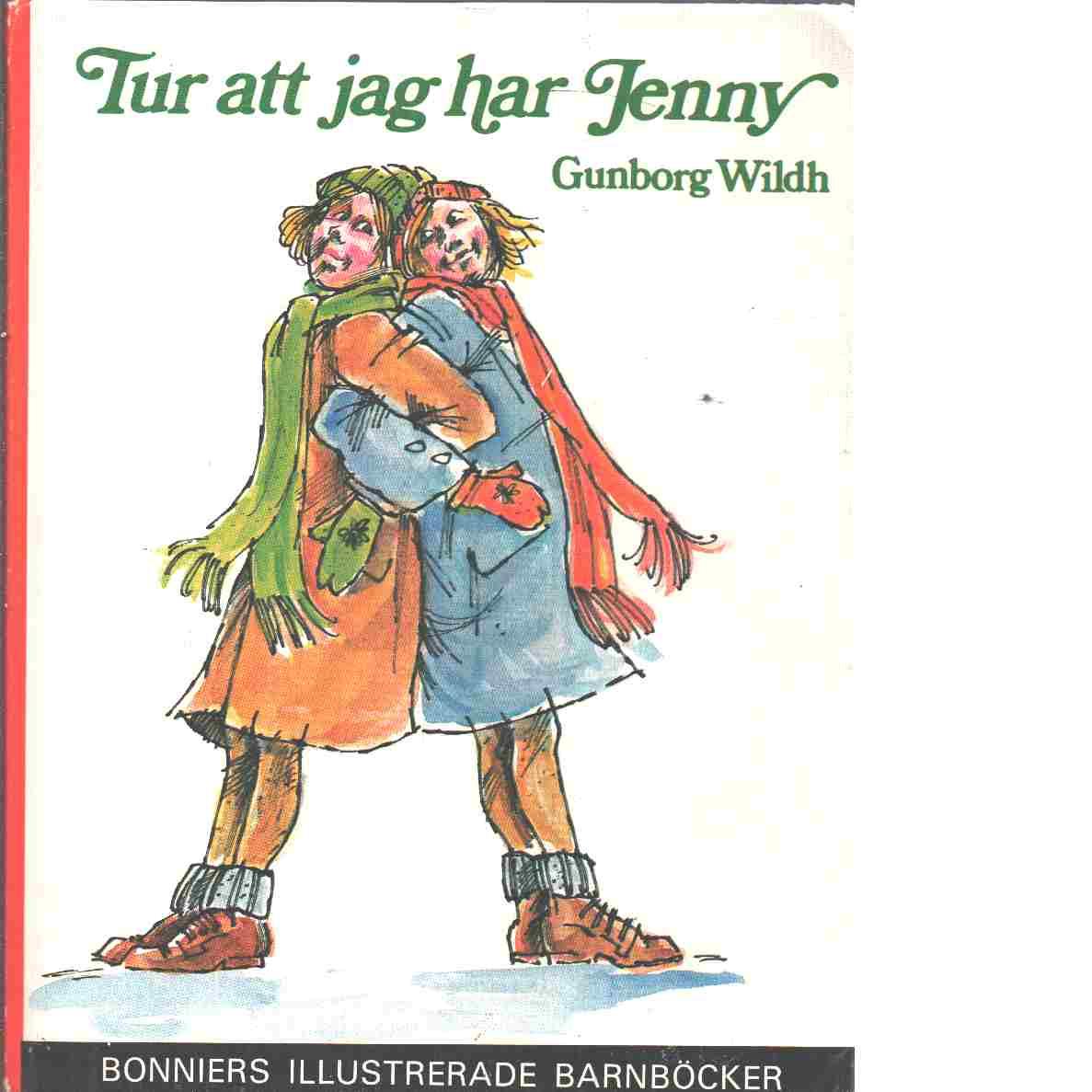 Tur att jag har Jenny - Wildh, Gunborg