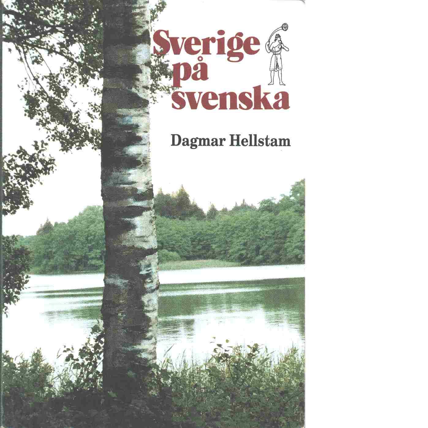 Sverige på svenska - Hellstam, Dagmar