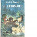 Villebrådet - Wahlén, Jan-Eric