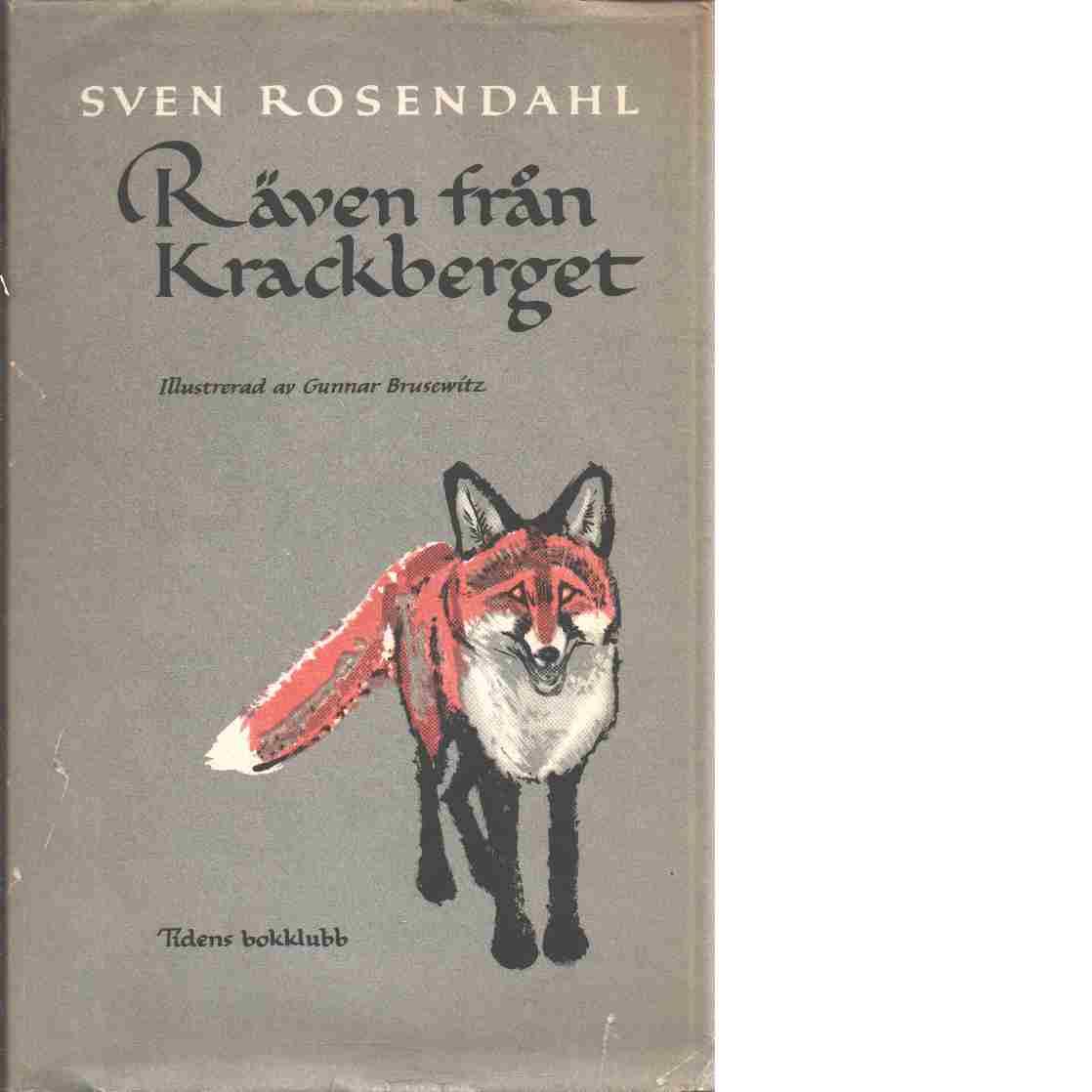 Räven från Krackberget - Rosendahl, Sven