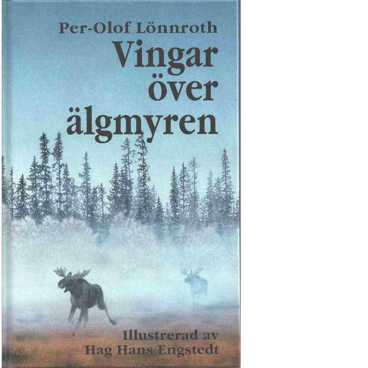 Vingar över älgmyren - Lönnroth, Per-Olof