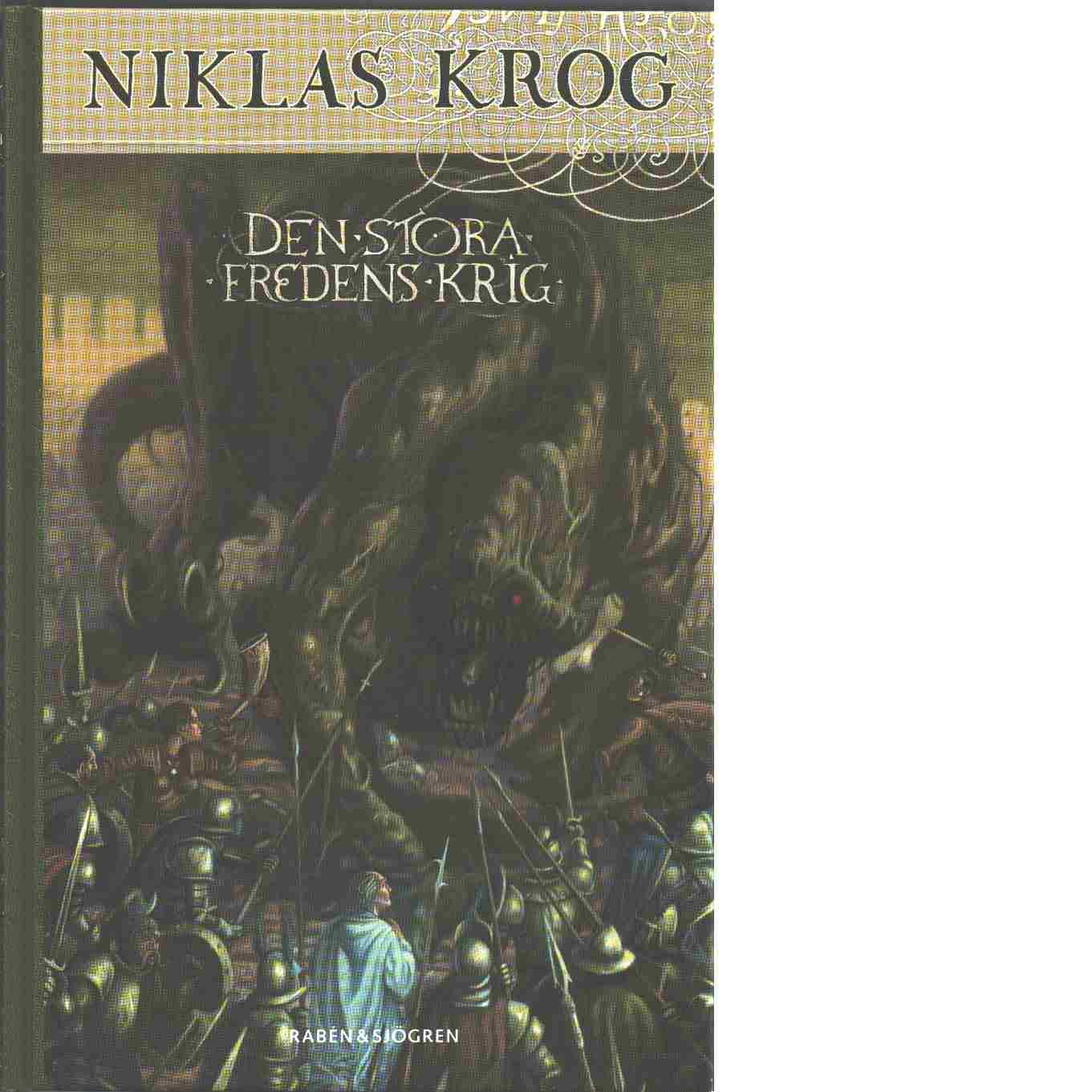 Den stora fredens krig - Krog, Niklas