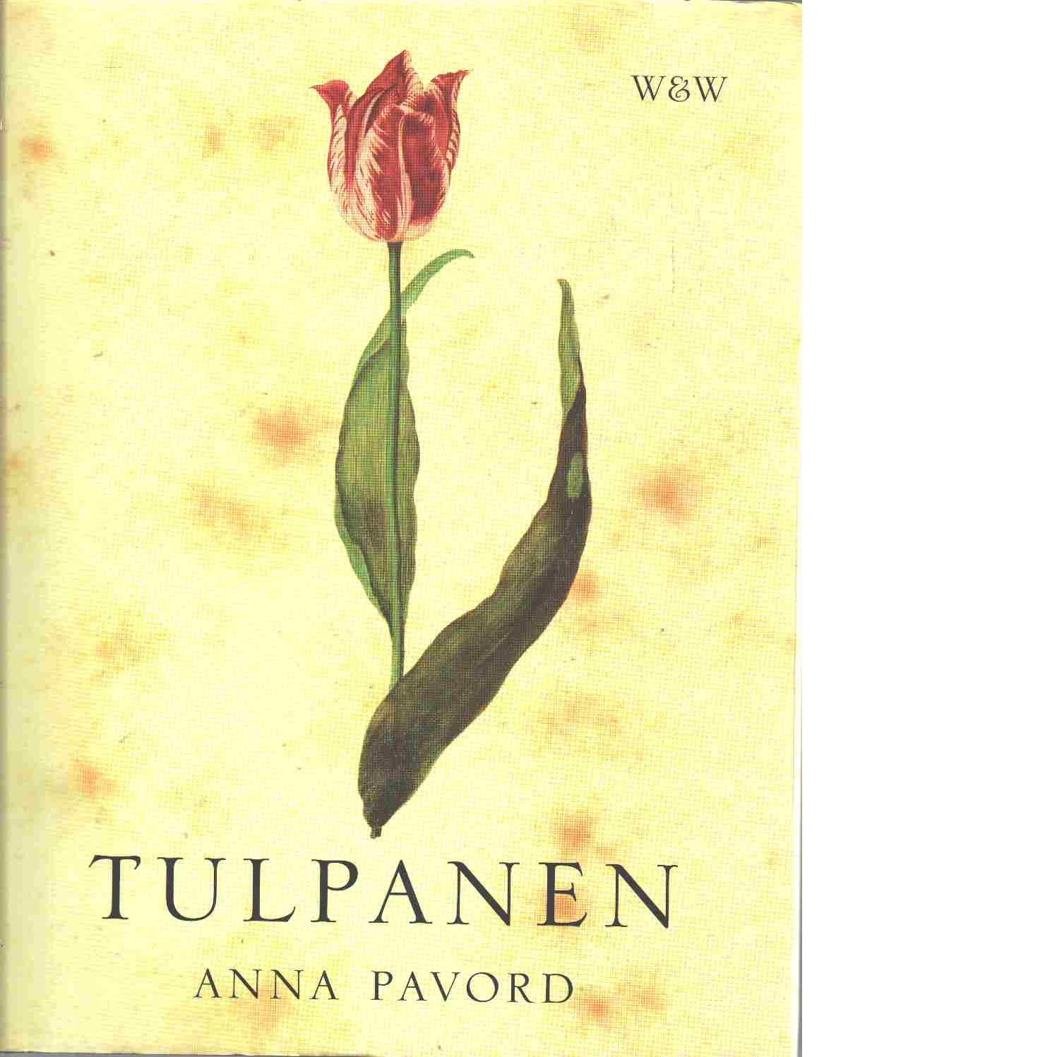 Tulpanen - Pavord, Anna