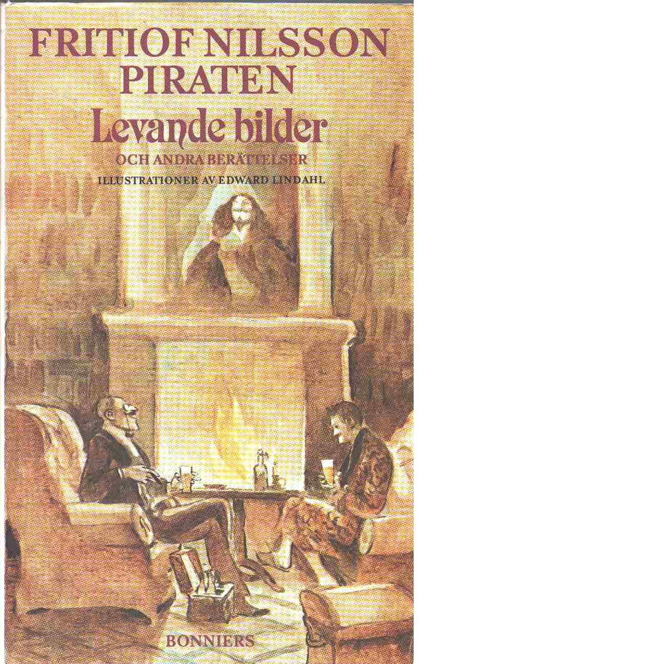 Levande bilder och andra berättelser - Nilsson Piraten, Fritiof
