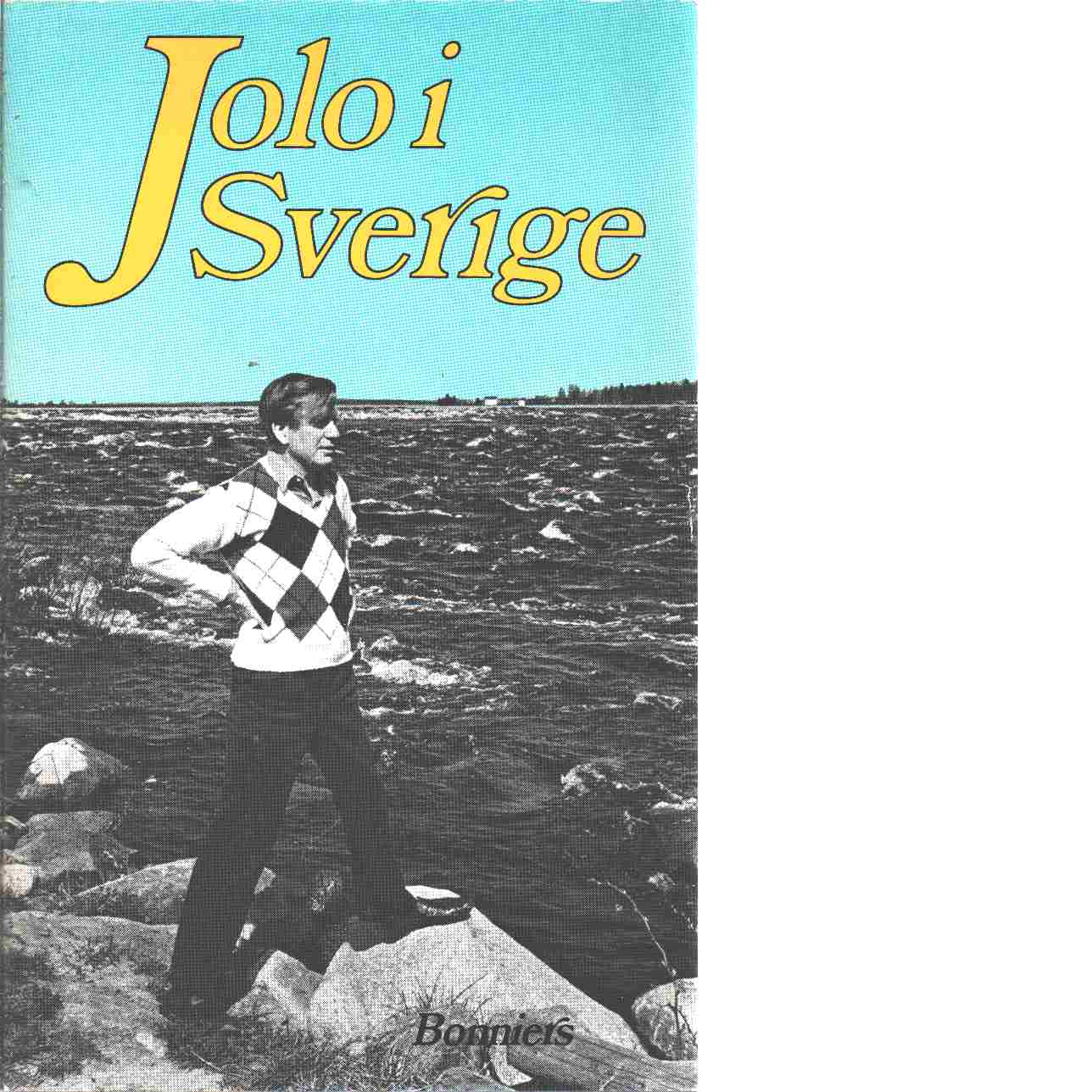 Jolo i Sverige - Olsson, Jan Olof