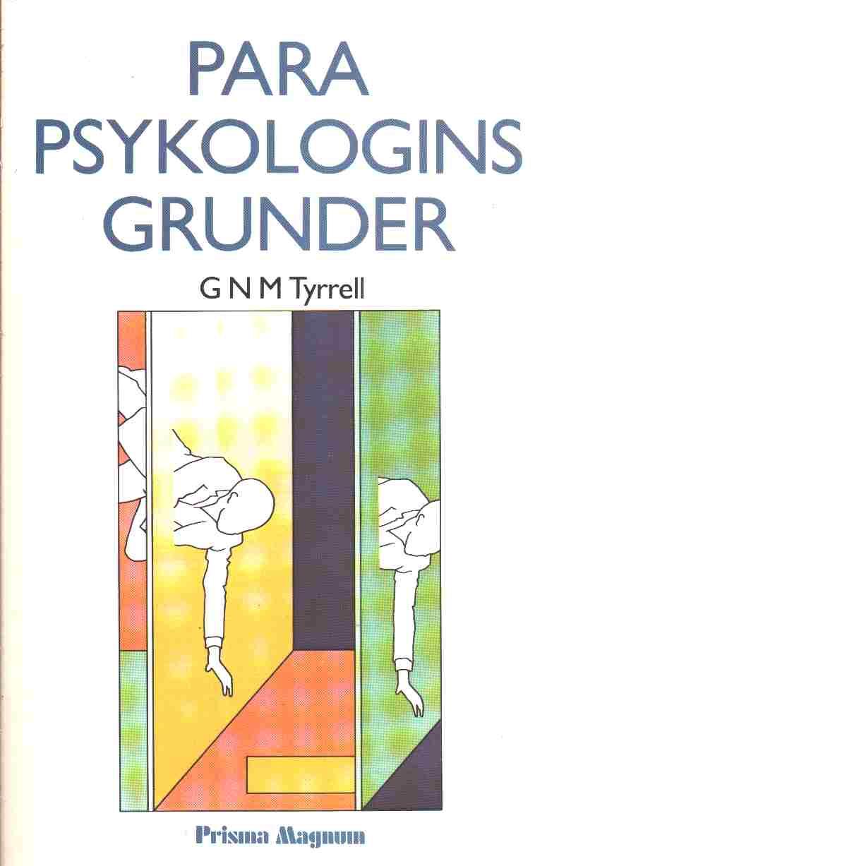 Parapsykologins grunder - Tyrrell, George Nugent Merle