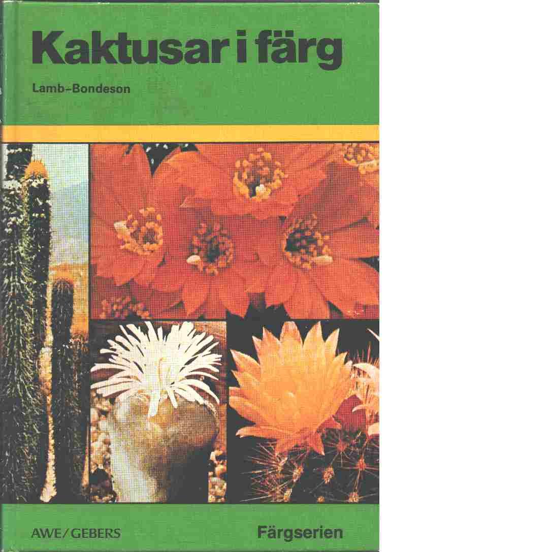 Kaktusar i färg - Lamb, Edgar  och Lamb, Brian
