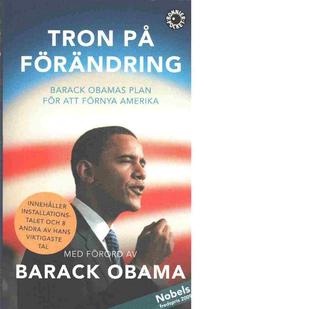 Tron på förändring : [Barack Obamas plan för att förnya Amerika] - Red.