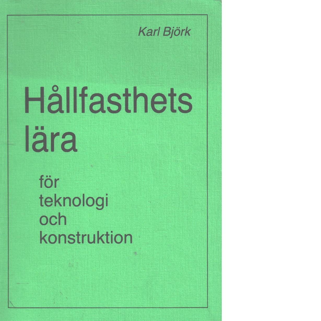 Hållfasthetslära - Björk, Karl