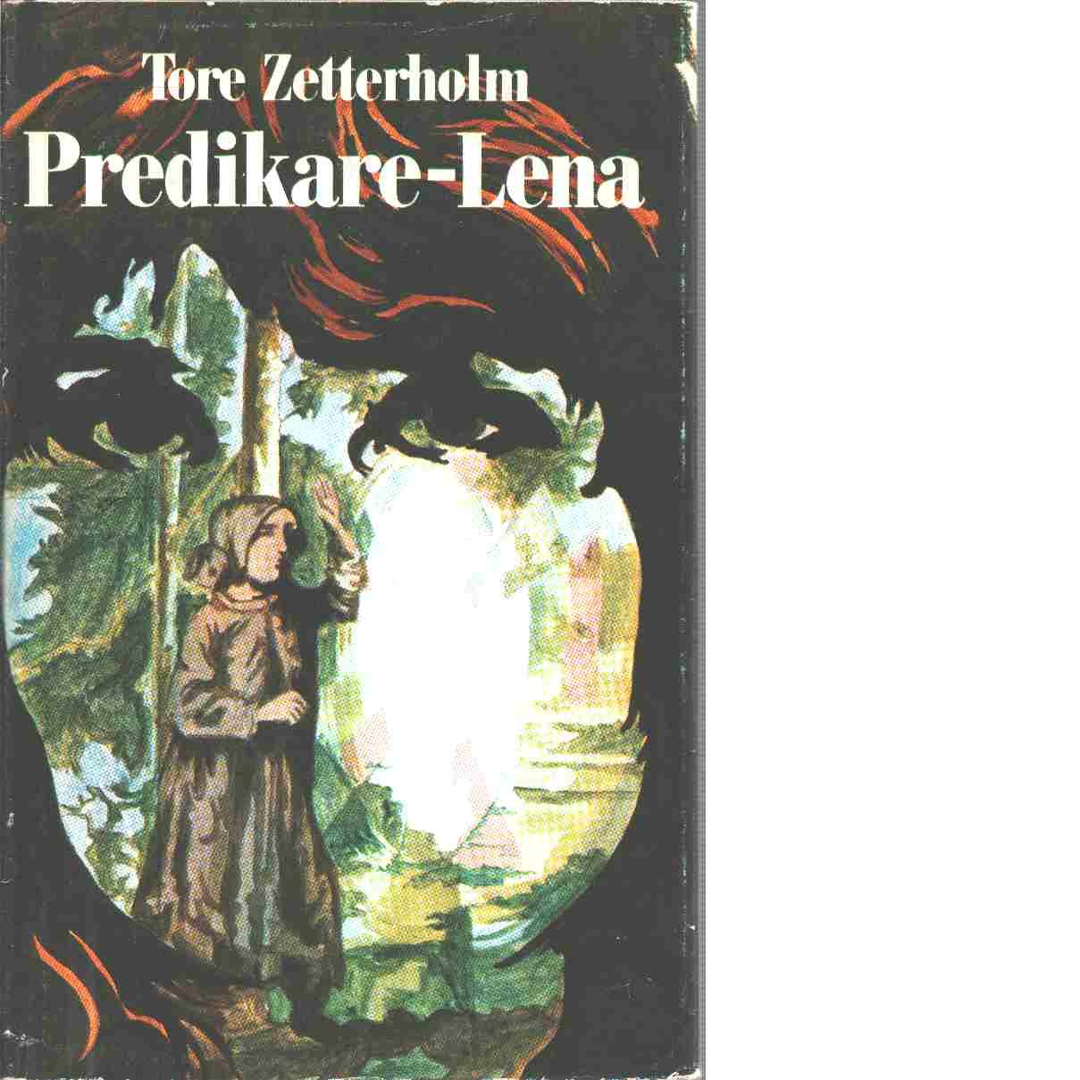 Predikare-Lena - Zetterholm, Tore