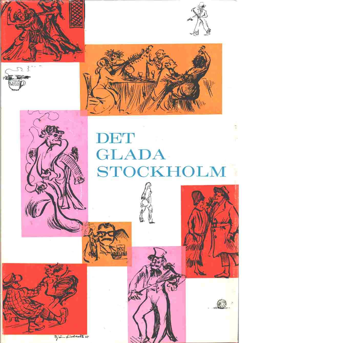 Det glada Stockholm - Olsson, Jan Olof