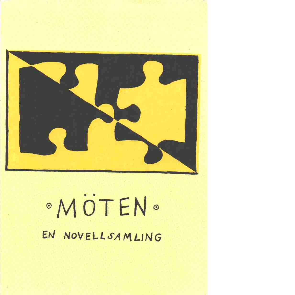 Möten : en novellsamling - Red. Thorson, Staffan