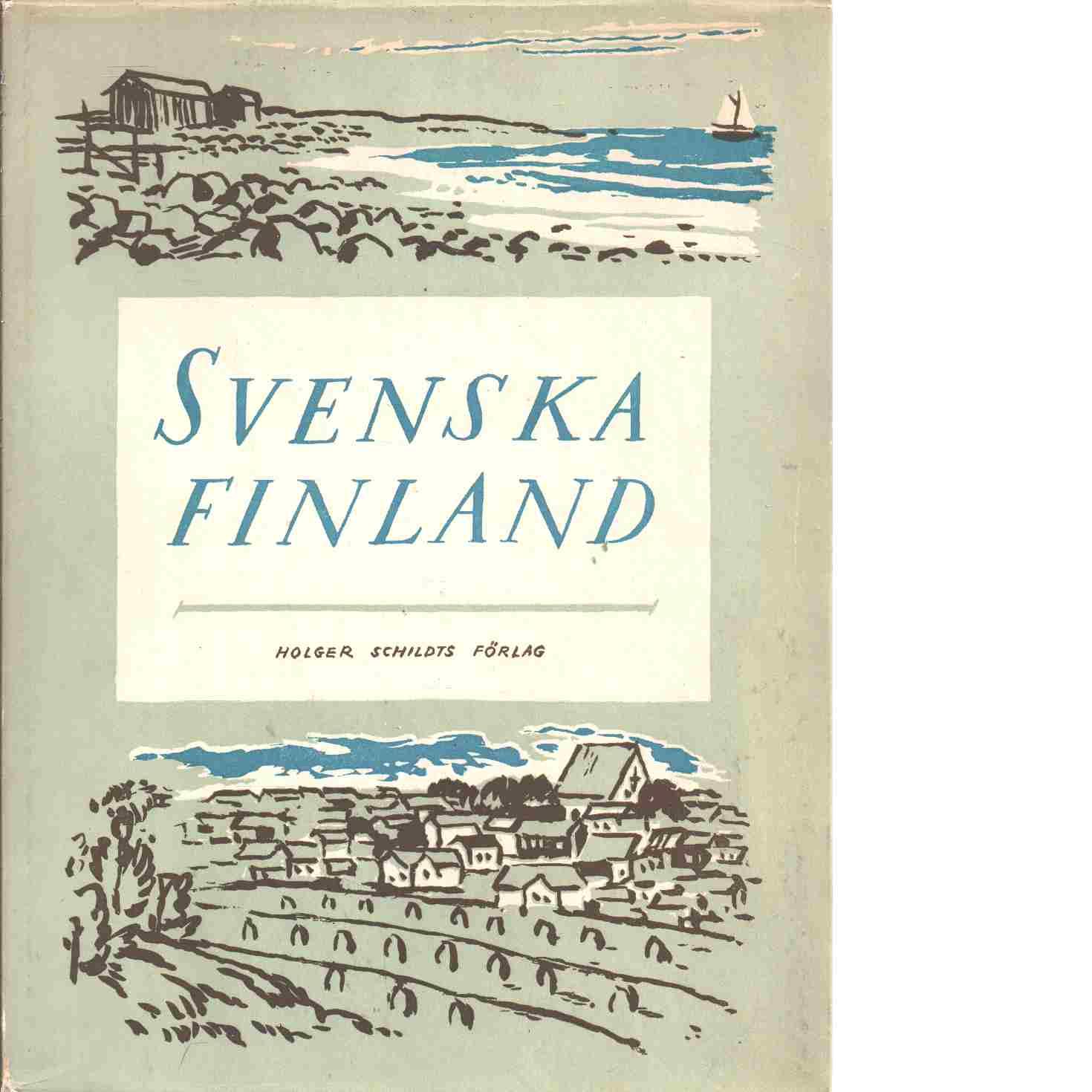 Svenska Finland : bygd och folk - Bruhn, Karl