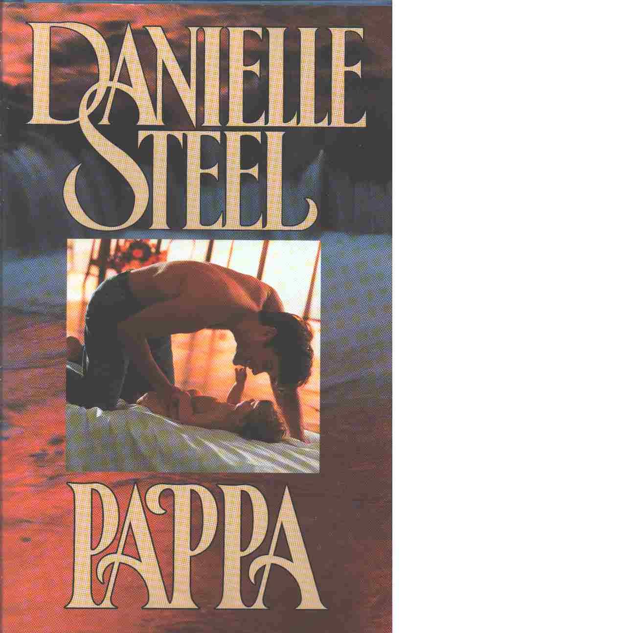 Pappa - Steel, Danielle