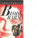Blodsbarn - Hougan, Carolyn
