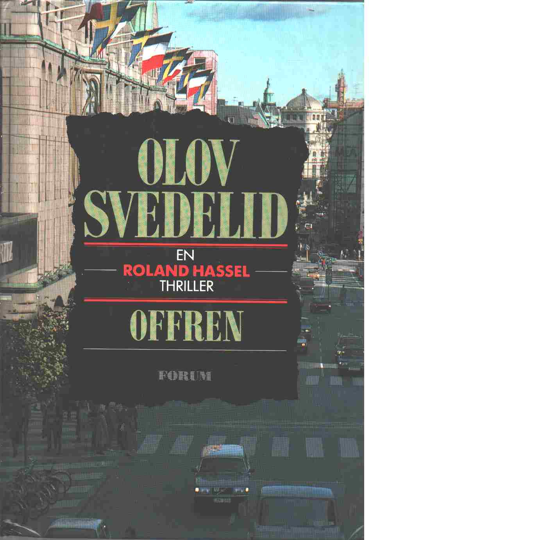 Offren : thriller - Svedelid, Olov