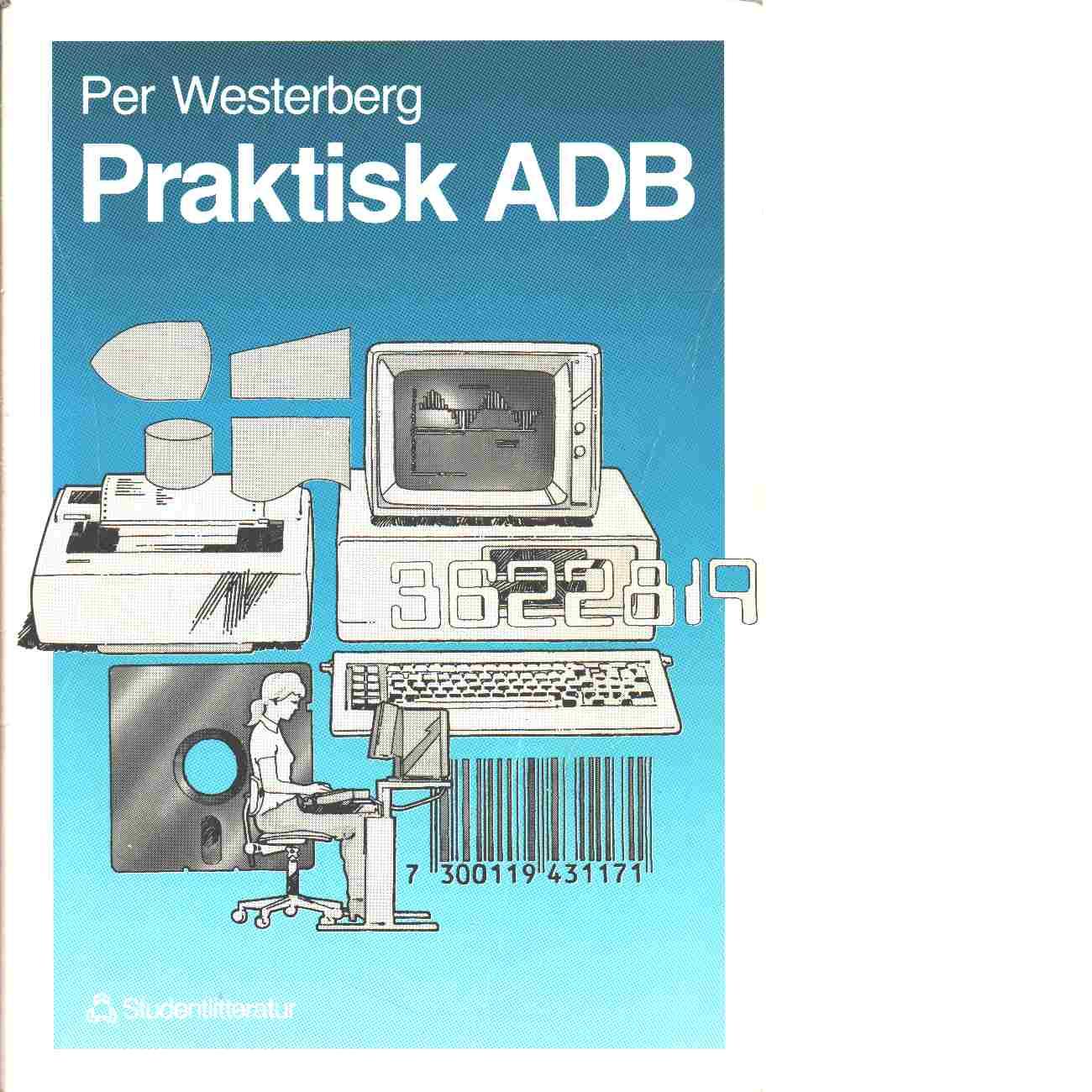 Praktisk ADB - Westerberg, Per