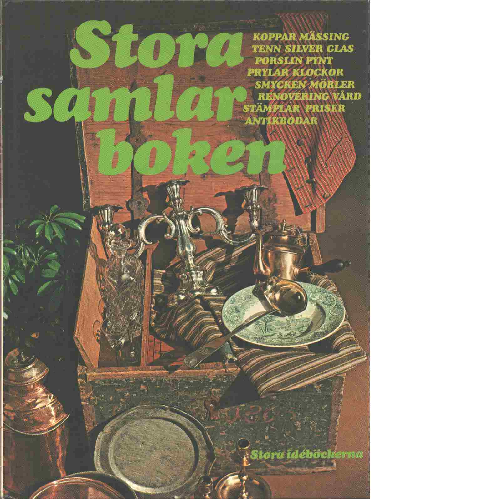 Stora samlarboken - Red. Lindahl, Ulf