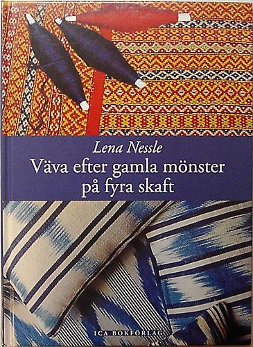 Väva efter gamla mönster - på fyra skaft - Nessle, Lena