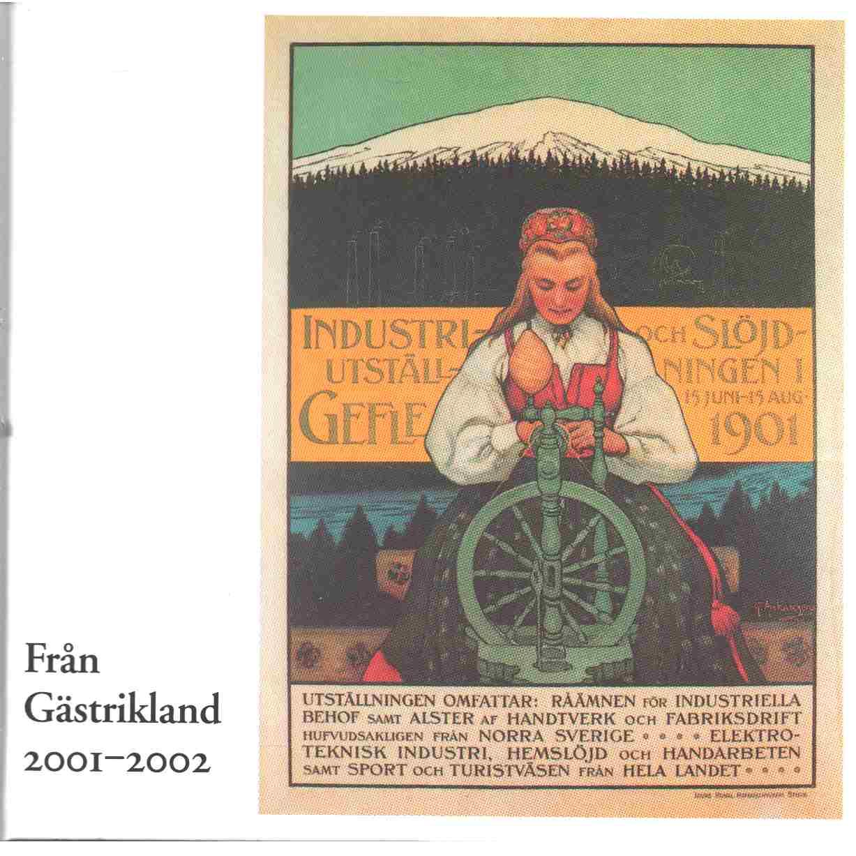 Från Gästrikland 2001-2002 - Red. Gästriklands kulturhistoriska förening