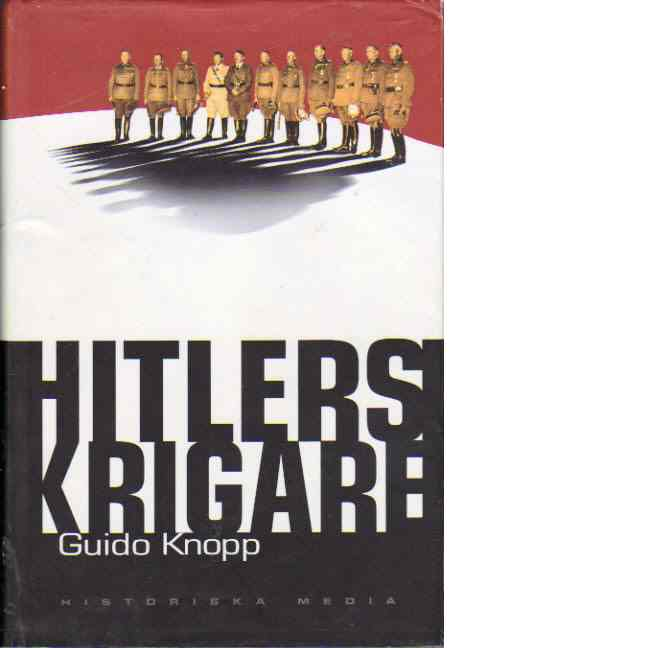 Hitlers krigare - Knopp, Guido