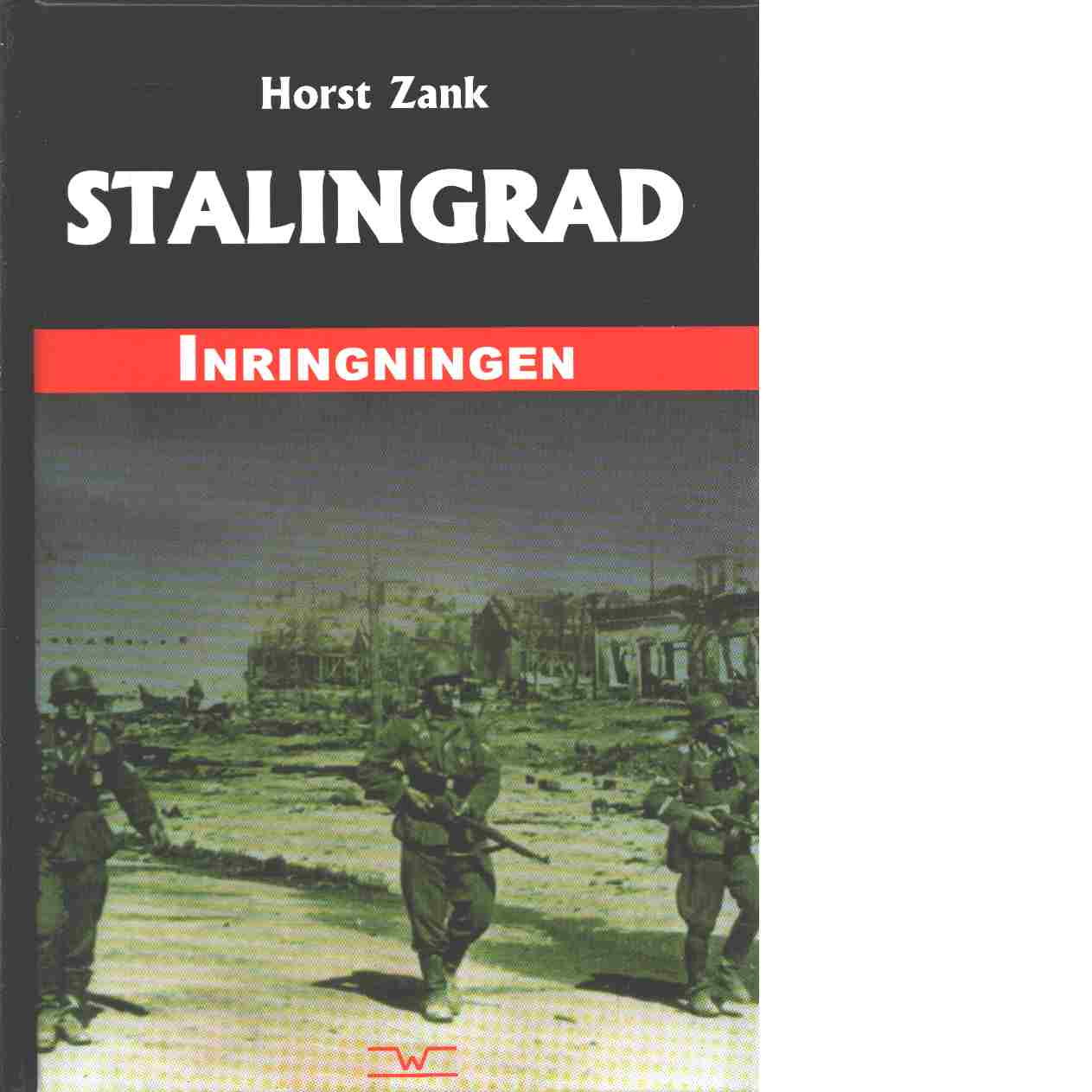 Stalingrad - Inringningen - Zank, Horst