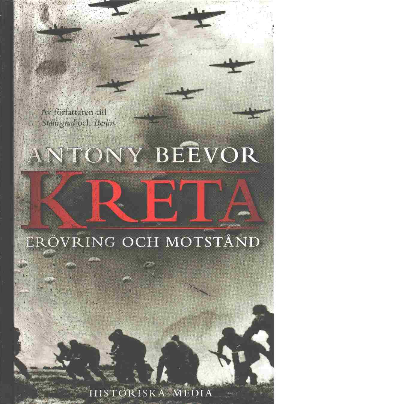 Kreta : erövring och motstånd - Beevor, Antony