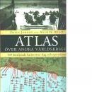 Atlas över andra världskriget : 168 detaljerade kartor över slag och operationer - Jordan, David och Wiest, Andrew