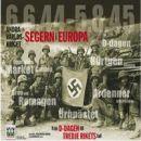 Segern i Europa : andra världskriget : från D-dagen till Tredje rikets fall - Thompson, Julian