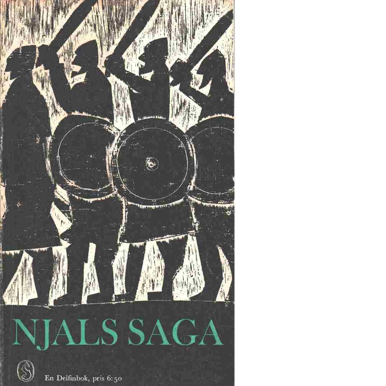 Njáls saga / övers. [från fornisländskan] - Red.