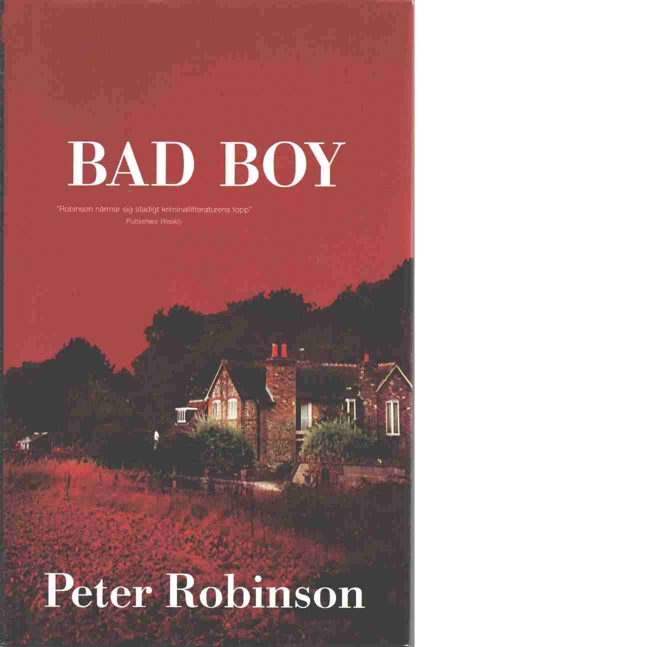 Bad boy - Robinson, Peter