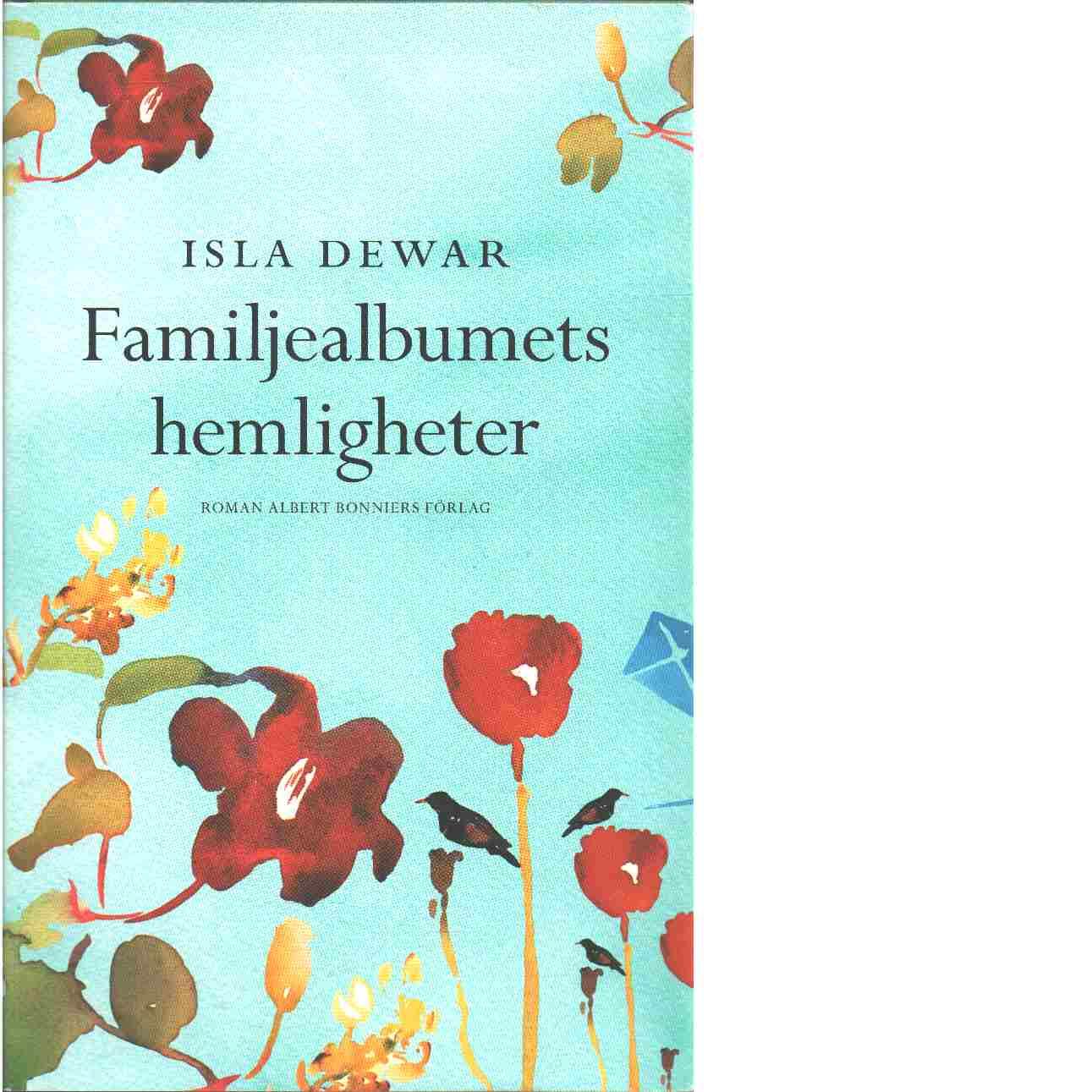 Familjealbumets hemligheter - Dewar, Isla