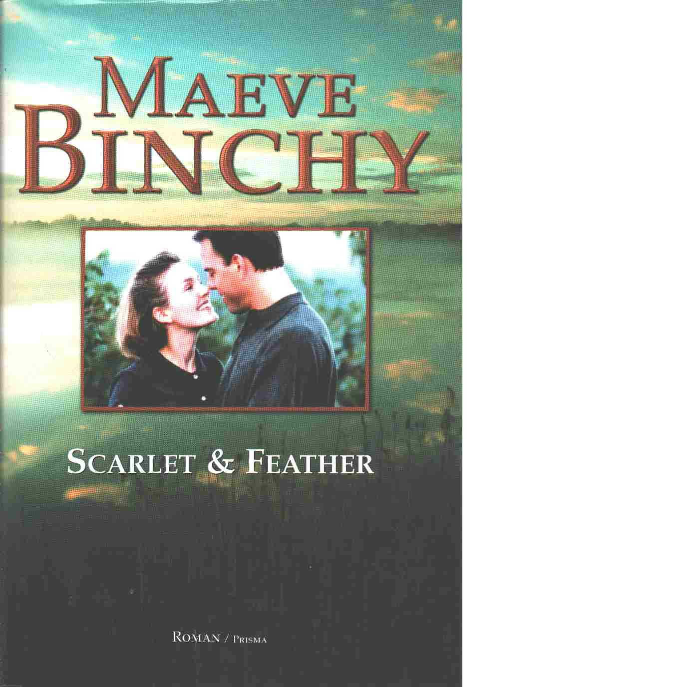 Scarlet & Feather - Binchy, Maeve