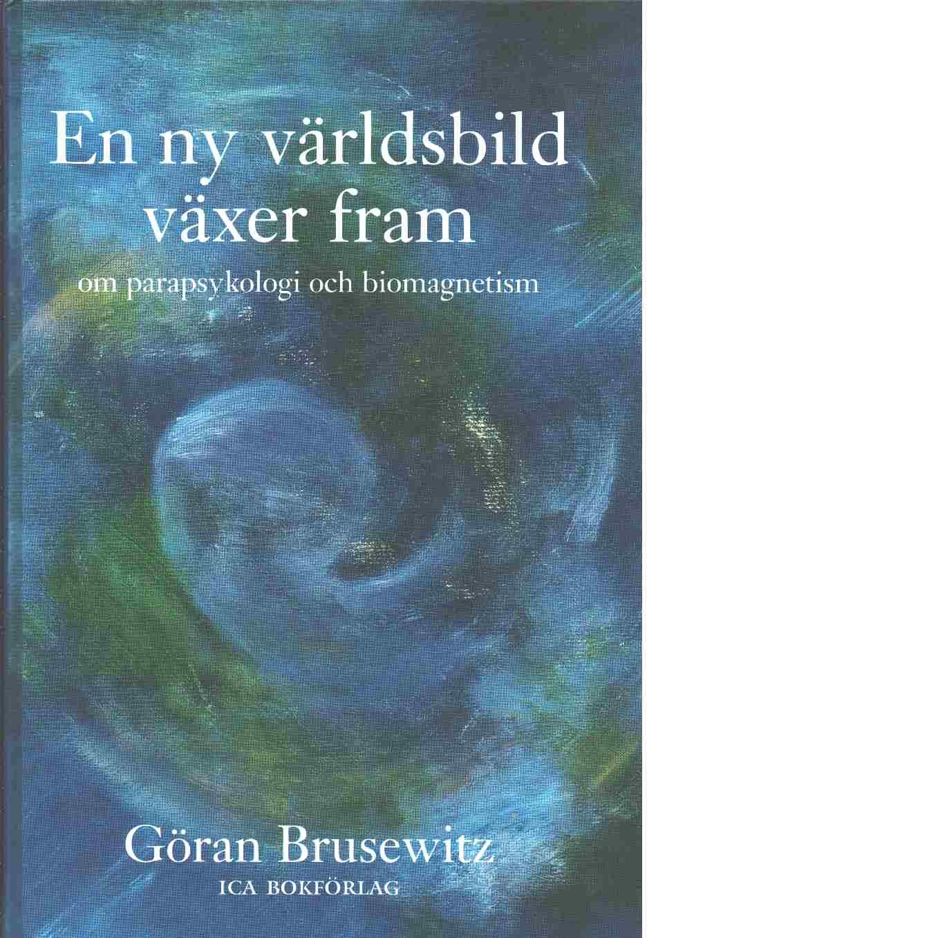 En ny världsbild växer fram - Brusewitz, Göran