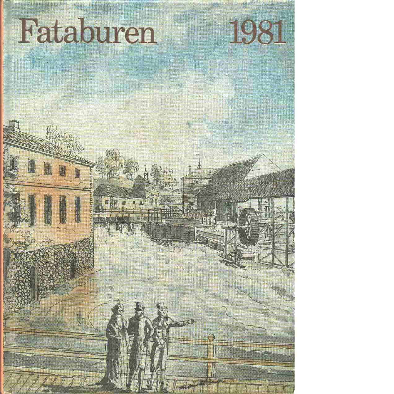 Fataburen : Nordiska museets och Skansens årsbok. 1981 - Red.