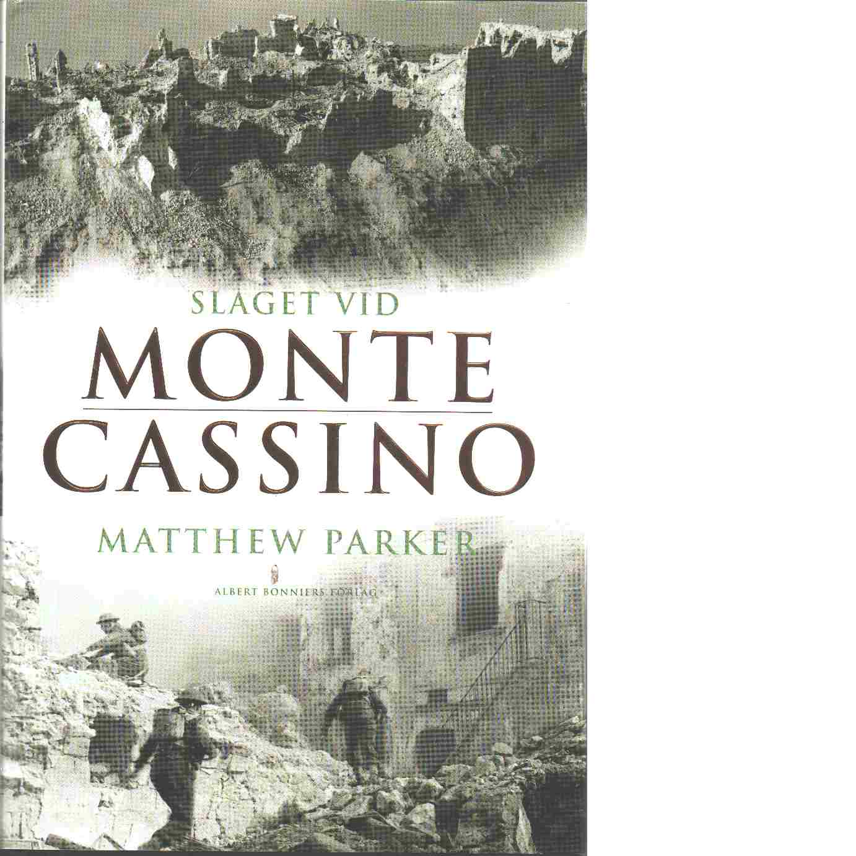 Slaget vid Monte Cassino - Parker Matthew
