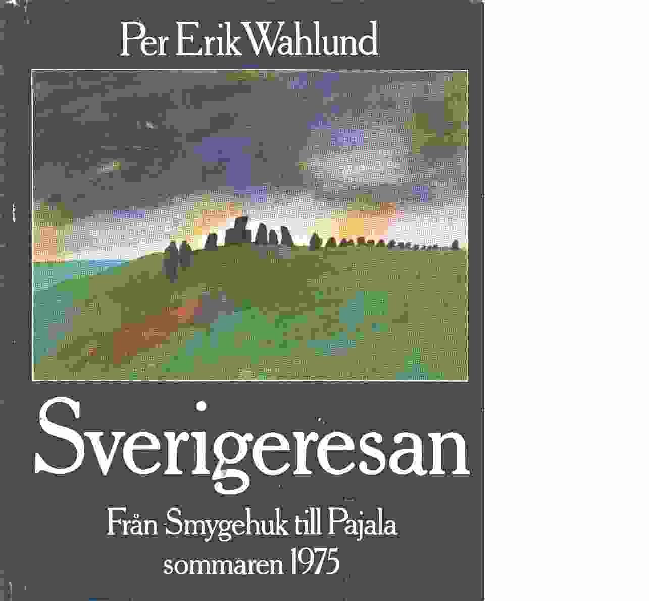 Sverigeresan - Wahlund, Per Erik