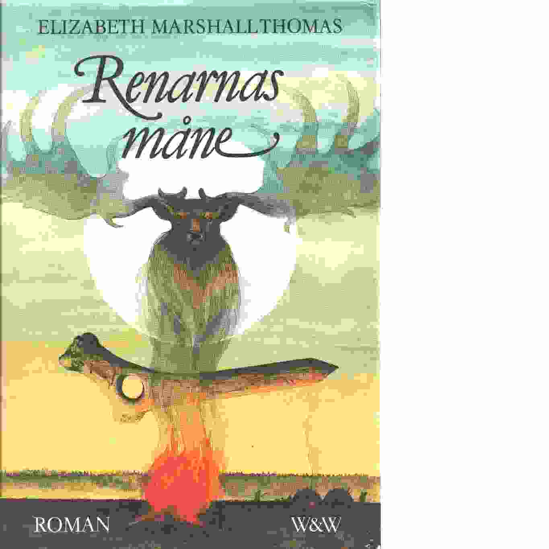 Renarnas måne - Thomas, Elizabeth Marshall