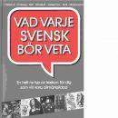 Vad varje svensk bör veta - Örnberg, Sune och Hirsch, Eric Donald