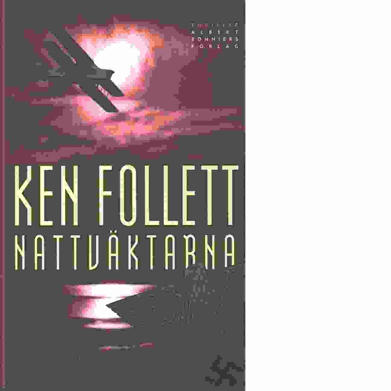 Nattväktarna - Follett, Ken