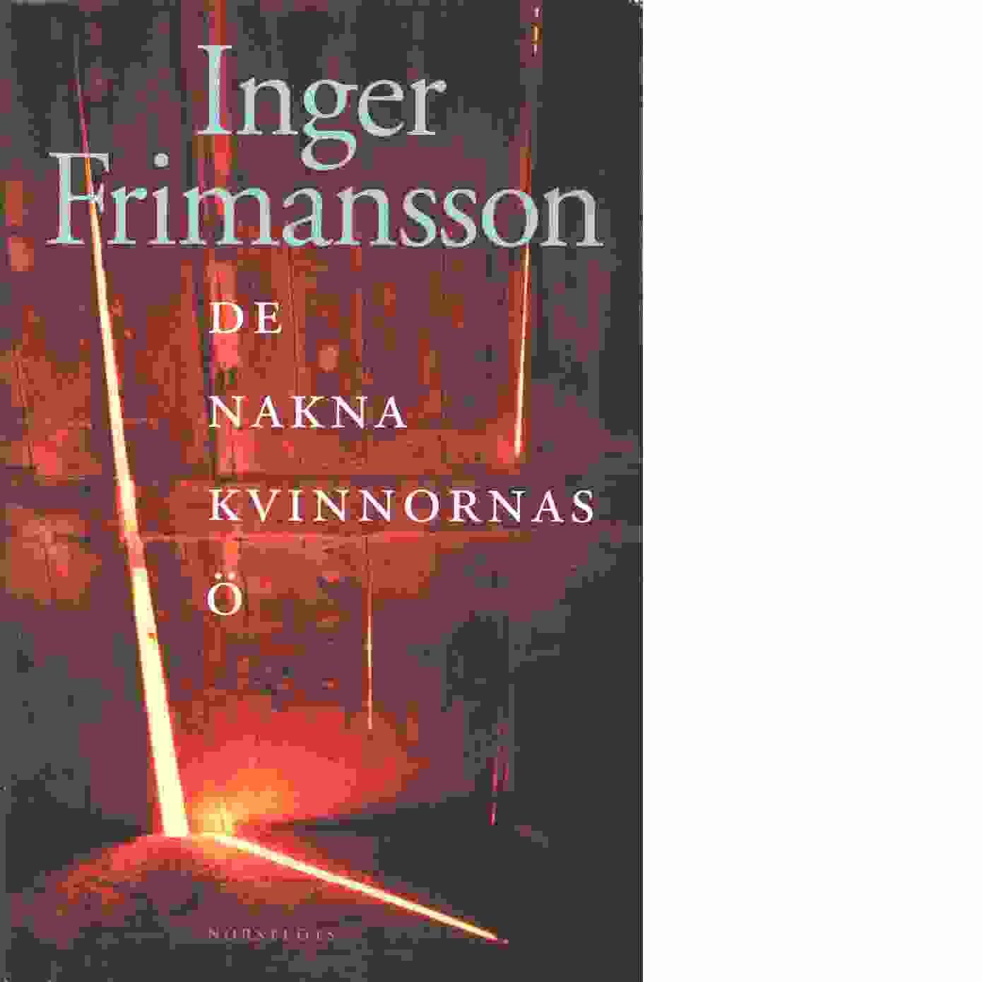 De nakna kvinnornas ö - Frimansson, Inger