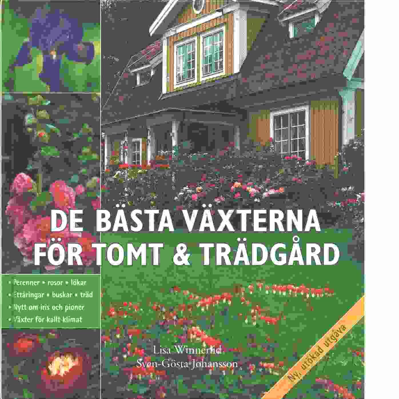 De bästa växterna för tomt & trädgård - Winnerlid, Lisa