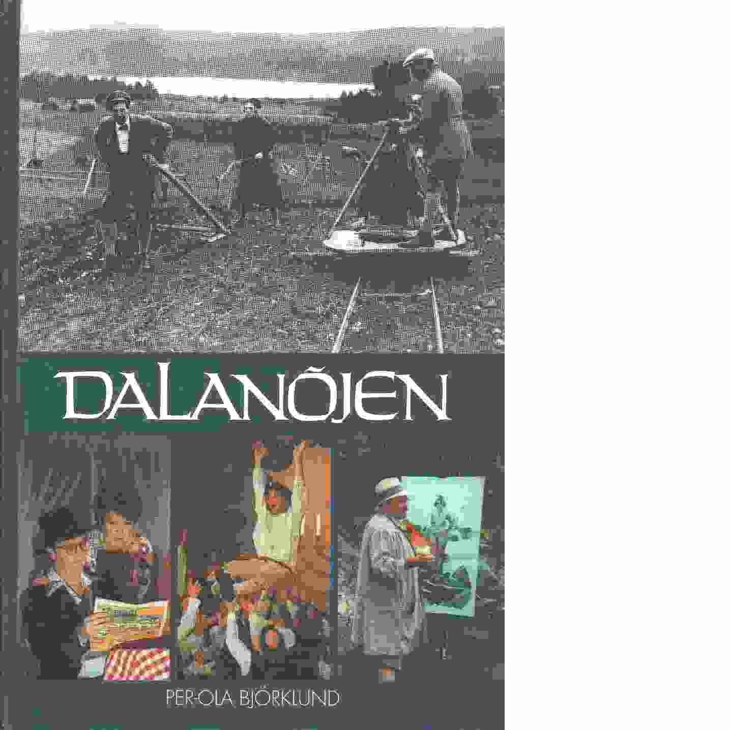 Dalanöjen - Björklund, Per-Ola