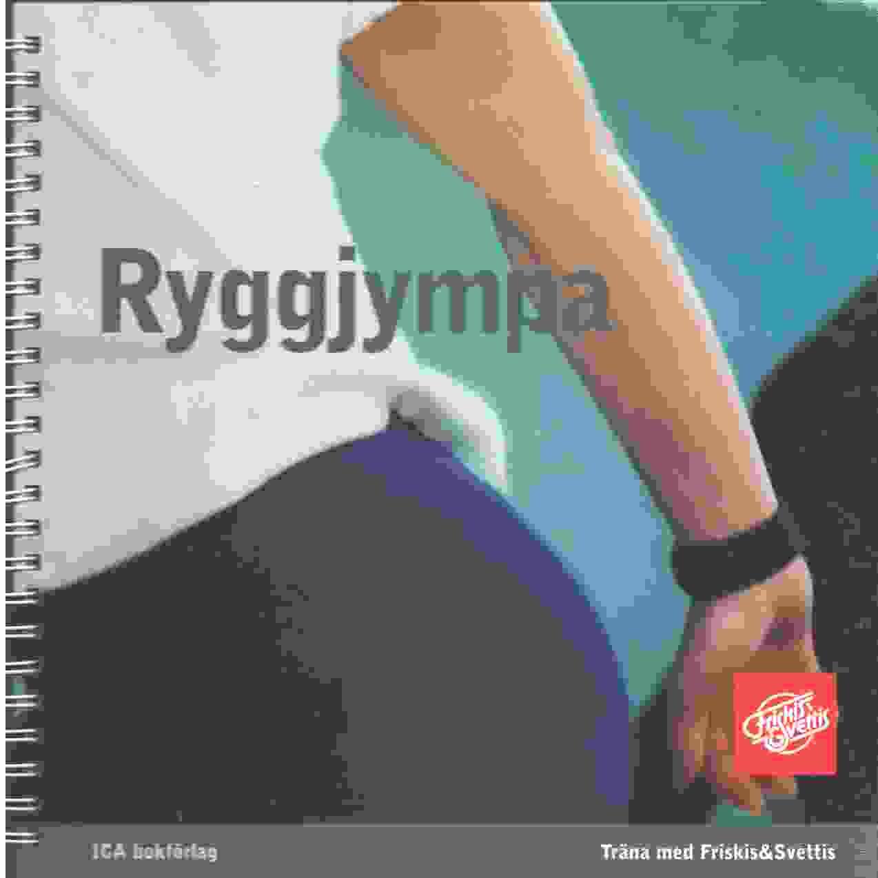 Ryggjympa : träna ryggen - rör på dig - Jacobsson, Ingrid