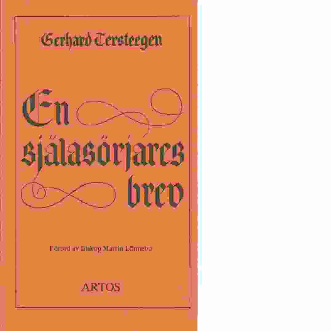 En själasörjares brev : brev i andliga ämnen - Tersteegen, Gerhard
