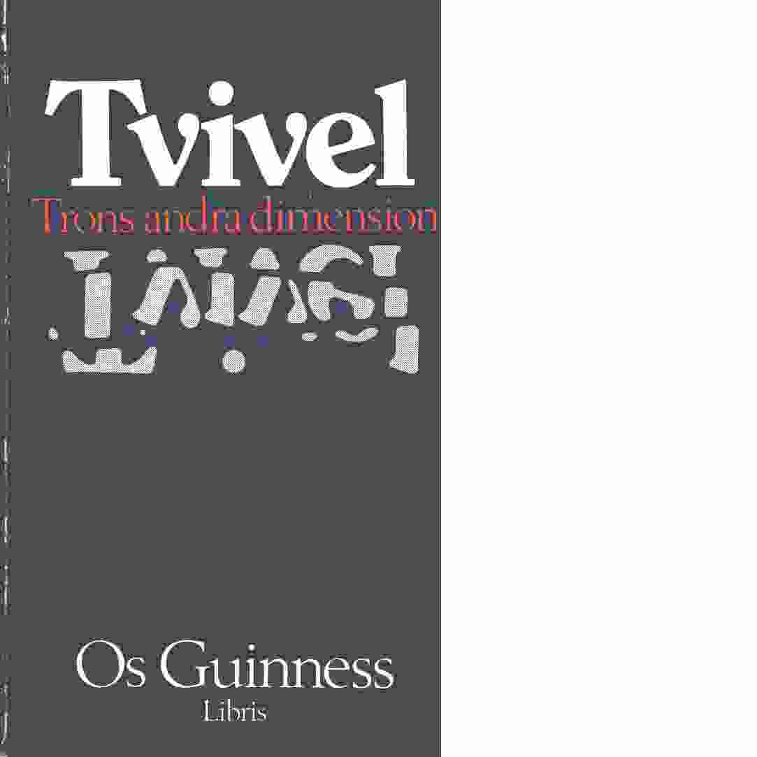 Tvivel : trons andra dimension - Guinness, Os