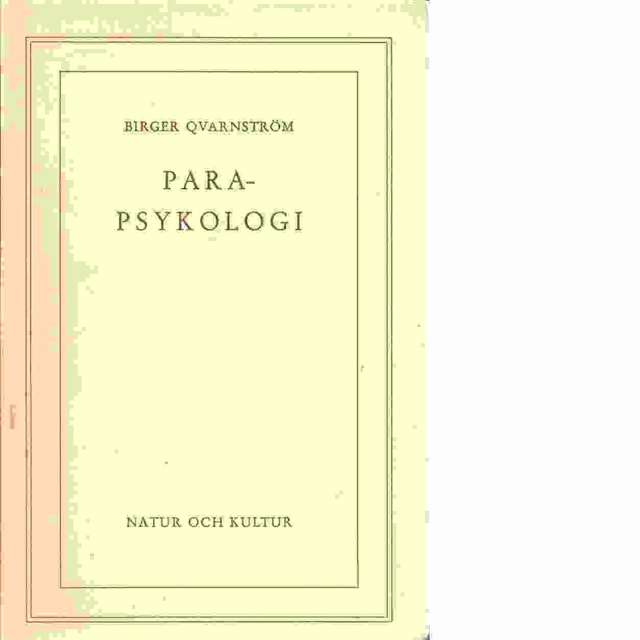 Parapsykologi - Qvarnström, Birger.