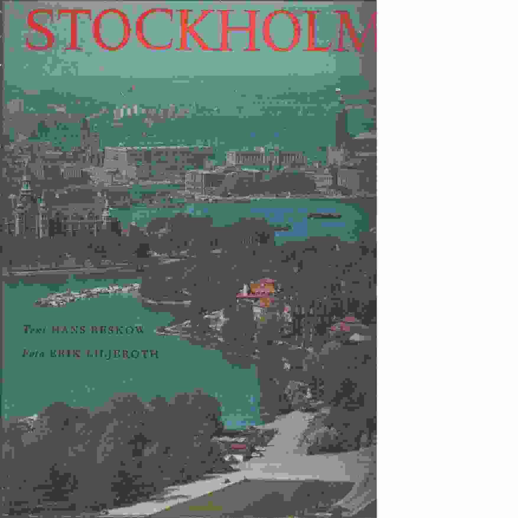 Stockholm : [ett bildverk] - Beskow, Hans och Byström, Olof samt Bergengren, Kurt