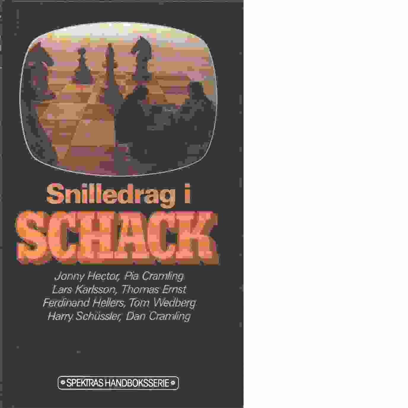 Snilledrag i schack - Samuelsson, Sven-Gunnar och Ornstein, Axel